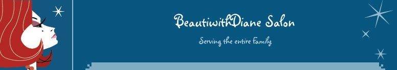 BeautiwithDiane Salon - Full-Service Salon for the Family